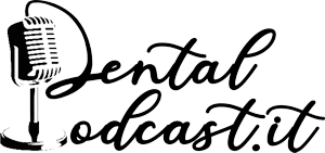 dental podcast la voce dellodontoiatria